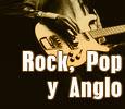 Rock, Pop y Anglo